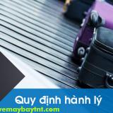 Quy định hành lý Bamboo Airways - hành lý xách tay, ký gửi