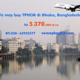 Vé máy bay TPHCM đi Dhaka (Sài Gòn Dhaka, DAC) Thai Airways