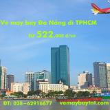 Vé máy bay Đà Nẵng Sài Gòn TPHCM giá rẻ từ 522.000 đ