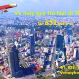 Giá vé máy bay Hà Nội đi TPHCM (Sài Gòn) 632.000 đ