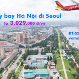 Vé máy bay Hà Nội Seoul (Hà Nội đi Incheon, ICN) Vietjet Air từ 3.029k