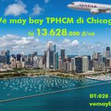 Vé máy bay TPHCM đi Chicago (Sài Gòn–Chicago) Qatar Airways từ 13.624k