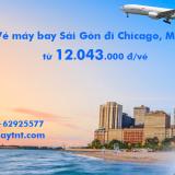 Vé máy bay Hồ Chí Minh Chicago (Sài Gòn đi Chicago) Asiana từ 12.043k