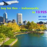Vé máy bay Sài Gòn Indianapolis,Indiana (SGN – IND) Cathay từ 13.925k