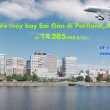 Vé máy bay Sài Gòn Portland (SGN - PDX) American Airlines từ 14.285k