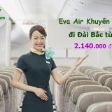 Eva Air khuyến mãi đi Đài Bắc từ TPHCM, Hà Nội, Đà Nẵng từ 2.140k