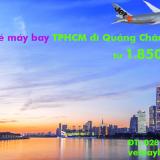 Giá vé máy bay từ TPHCM đi Quảng Châu (Sài Gòn Quảng Châu) từ 1.850k