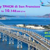 Vé máy bay Sài Gòn San Francisco (TPHCM đi San Francisco) từ 9.500k