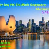 Vé máy bay Hồ Chí Minh Singapore (SIN, sân bay Changi) khứ hồi 2.138k