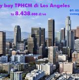 Vé máy bay Air China TPHCM Sài Gòn đi Los Angeles (LAX) Mỹ từ 8.438k