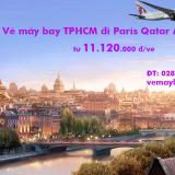 Vé máy bay Sài Gòn TP Hồ Chí Minh đi Paris Qatar Airways từ 11.120k