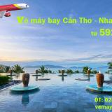 Vé máy bay Cần Thơ Nha Trang, từ Nha Trang đi Cần Thơ Vietjet từ 592k