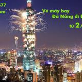 Vé máy bay Đà Nẵng đi Đài Bắc, Đài Loan (Đà Nẵng-Taipei) từ 2.425k