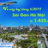 Giá vé máy bay Sài Gòn Hà Nội Tháng 6/2019 từ 1.434.000 đ/vé