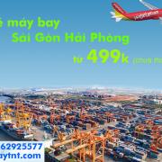 Tháng 9/2019, Vietjet khuyến mãi vé máy bay Sài Gòn Hải Phòng từ 499k