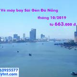 Vé máy bay Sài Gòn Đà Nẵng khuyến mãi tháng 10/2019 từ 663k