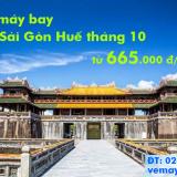 Vé máy bay Sài Gòn Huế tháng 10/2019 khuyến mãi giá rẻ từ 665k