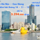 Giá vé máy bay khứ hồi Hà Nội Cao Hùng (Kaohsiung) tháng 10, 11, 12