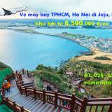Vé máy bay TPHCM đi Jeju, Hà Nội đi Jeju, Hàn Quốc khứ hồi từ 8.500k
